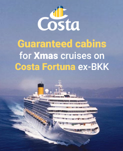 Guaranteed cabins for Xmas cruises on Costa Fortuna ex-BKK
