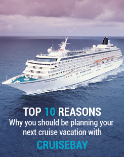 TOP 10 REASONS Why You Should Be Planning Your Next Cruise Vacation With CRUISEBAY
